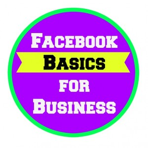 Facebook Basics for Business
