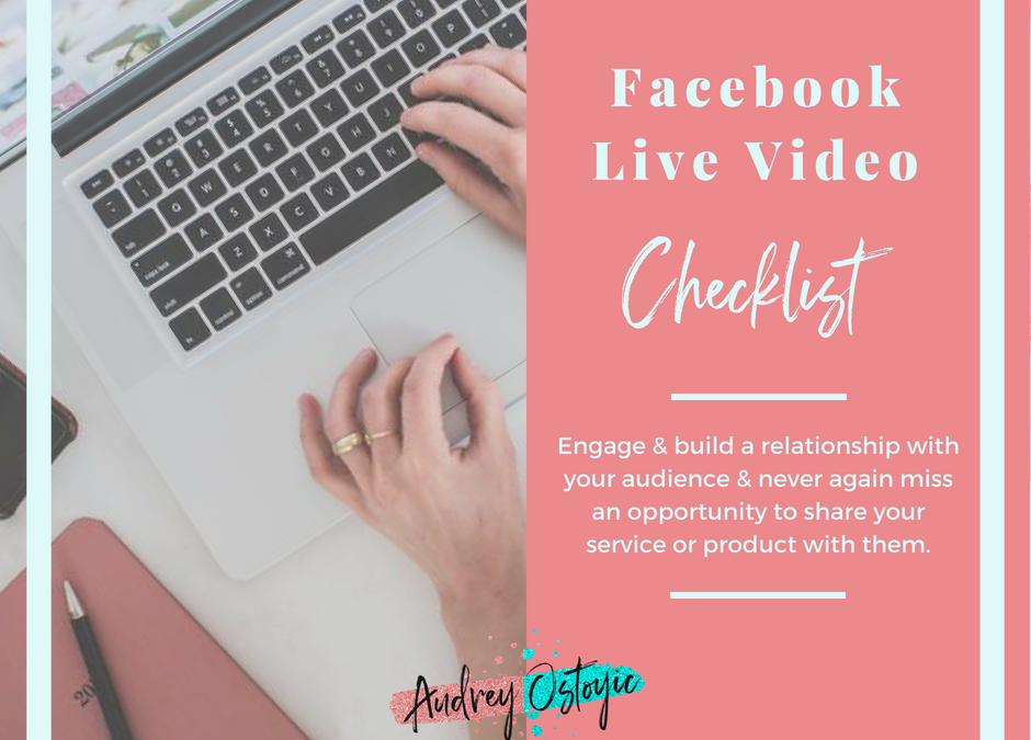 Facebook Live Video Checklist