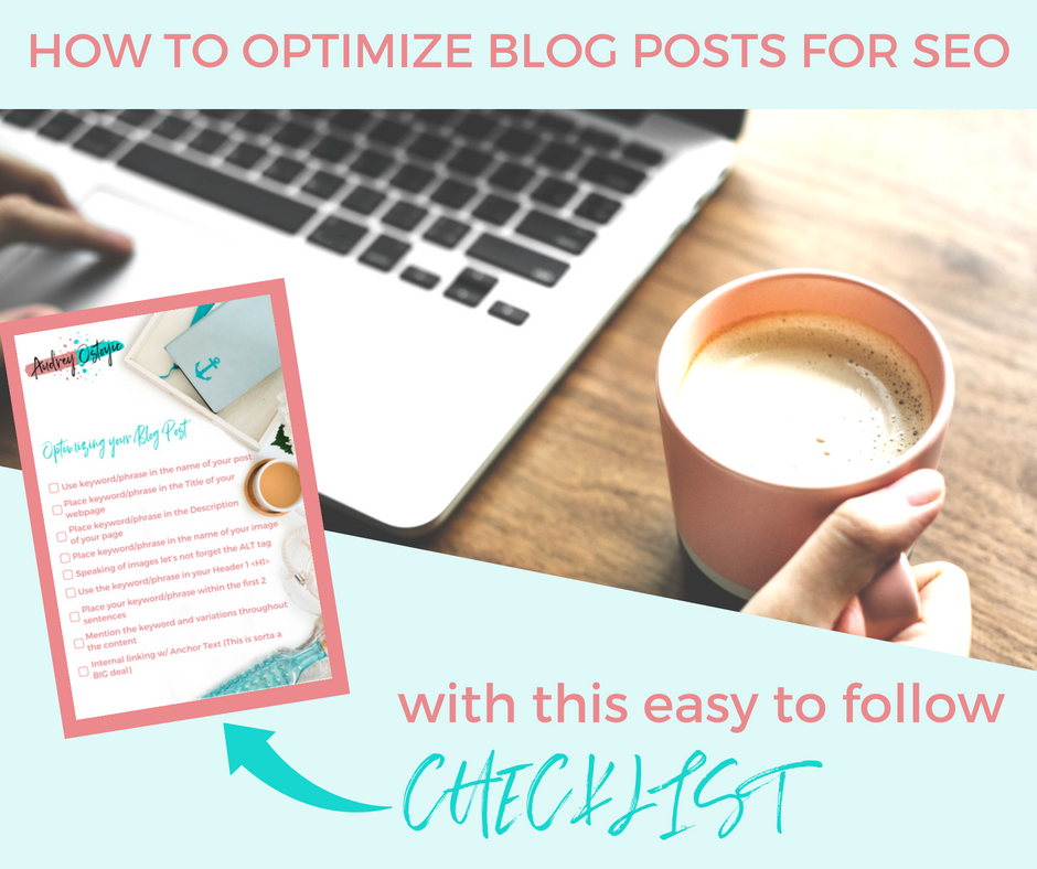 How to Optimize Blog Posts for SEO With This Easy to Follow Checklist