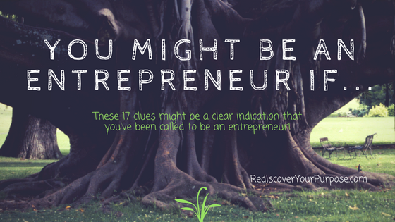 You might be an Entrepreneur if