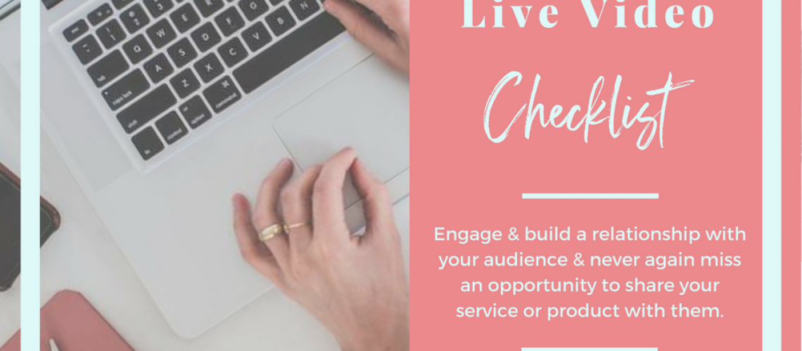 Facebook Live Video Checklist
