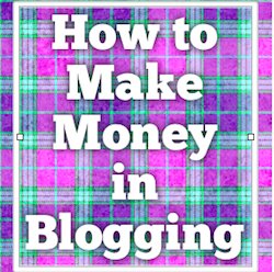 How to earn money in Blogging – When just starting out